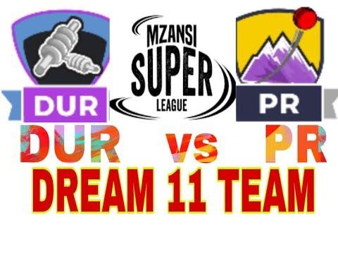 DUR VS PR Mzansi Super League| South Africa T20 league| Dream11 Team| Playing 11| Team News