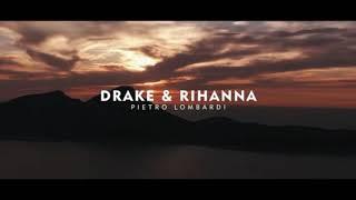 Pietro Lombardi - Drake & Rihanna (Lyrics)