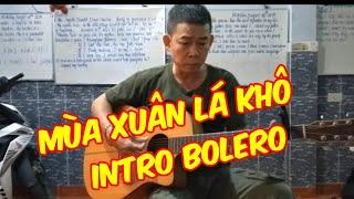 Mùa xuân lá khô ( Trần Thiện Thanh) guitar_Dòng nhạc Bolero