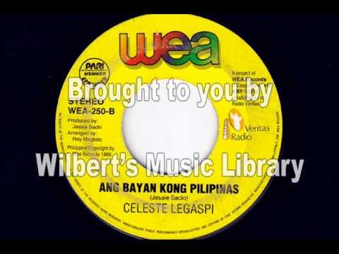 ANG BAYAN KONG PILIPINAS - Celeste Legaspi