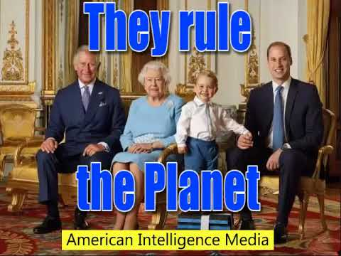 They rule the planet - How the British Crown Runs America- By AIM