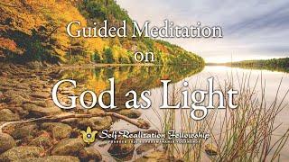 Self-Realization Fellowship Guided Meditation on God as Light