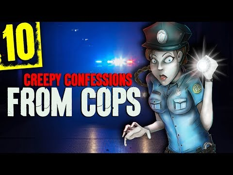10 DISTURBING Police Officer Confessions  Darkness Prevails