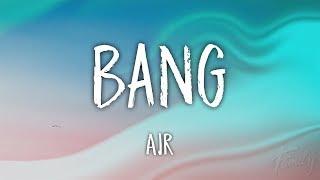 AJR - Bang! (Lyrics)