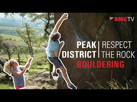 Respect the Rock - Peak District Bouldering
