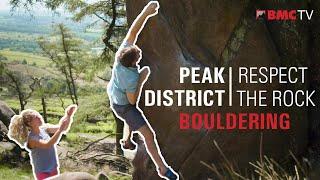 Respect the Rock - Peak District Bouldering