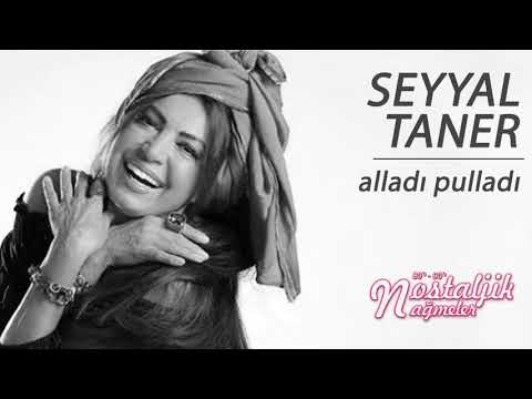Alladı Pulladı - Seyyal Taner / Nostaljik Nağmeler
