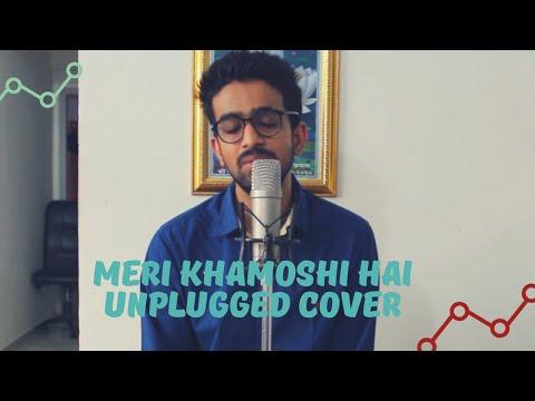 MERI KHAMOSHI HAI | UNPLUGGED COVER | SAWAN