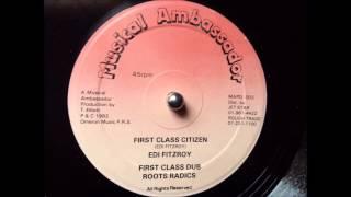 Edi Fitzroy - First Class Citizen & Dub
