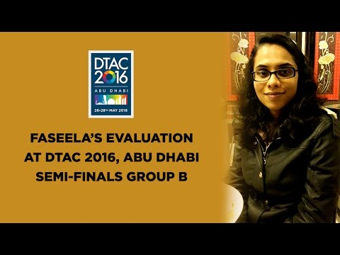 Faseela's Evaluation - DTAC 2016, Abu Dhabi, District 20