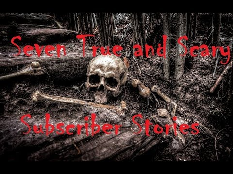 Seven True and Scary Subscriber Stories