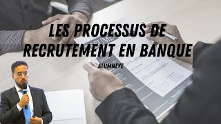 AlumnEye - Les Processus de Recrutement en Banque