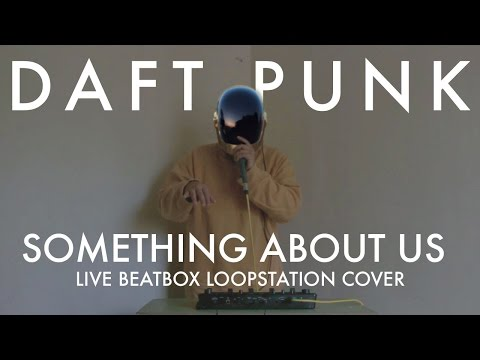 "Sady | Daft Punk ""Something about us"" Loopstation cover"