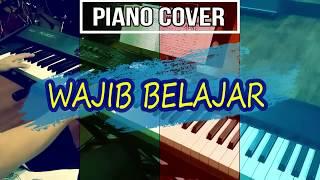 wajib belajar - cover piano - aransemen instrumental piano - lagu wajib nasional