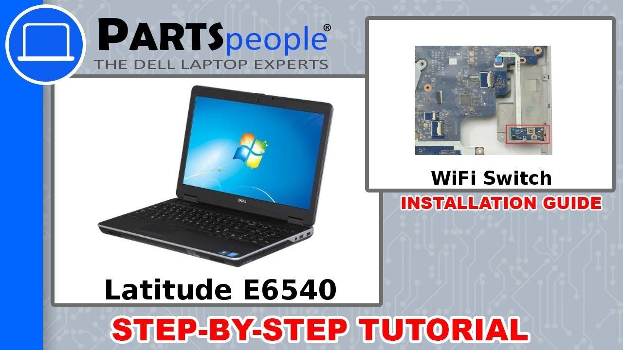 Dell Latitude E6540 (P29F001) WiFi Switch How-To Video Tutorials
