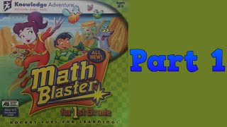 Whoa, I Remember: Math Blaster for 1st Grade: Part 1