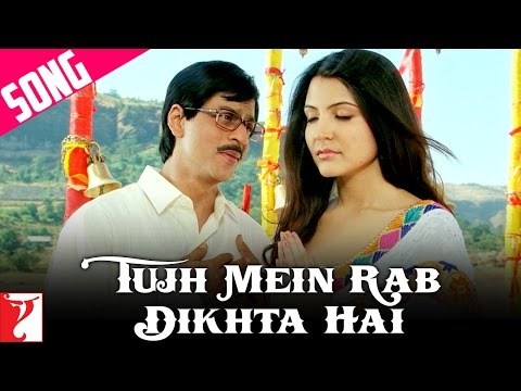 Tujh Mein Rab Dikhta Hai Song | Rab Ne Bana Di Jodi | Shah Rukh Khan | Anushka Sharma