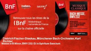 Dietrich Fischer-Dieskau, Münchener Bach-Orchester, Karl Richter - Messe