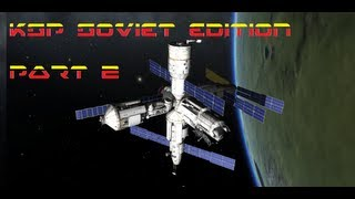 Kerbal Space Program #20 - Soviet Edition (Completing The MIR Space Station)