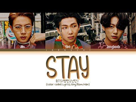 BTS Stay Lyrics (방탄소년단 Stay 가사) (Color Coded Lyrics)
