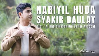 Official Music Video | Syakir Daulay - Nabiyil Huda