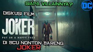Siapa Villain Yang Sebenarnya ? | Diskusi Joker di Nonton Bareng Joker by Breakdown Channel Universe