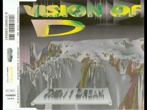 Vision Of D - then i dream (radio edit)