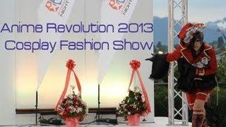 anime revolution 2013 cosplay fashion show