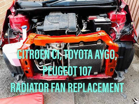 Citroen C1, Toyota Aygo, Peugeot 107 Cooling Aircon Radiator Fan Replacement