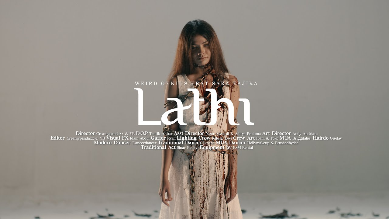 Weird Genius - Lathi (ft. Sara Fajira) Official Music Video