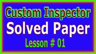 Custom Inspector Solved Paper (FPSC NTS OTS CSS) Lesson # 01