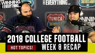 WCE: 2018 College Football Week 8 Recap