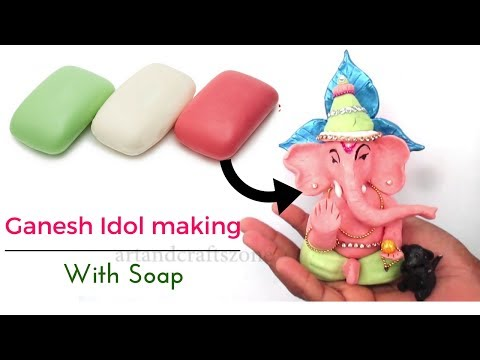 Ganesha Idol Making with Soap |Soap Art | Ganesh Murti making At hoame
