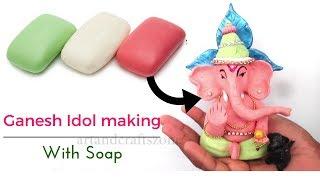 Ganesha Idol Making with Soap |Soap Art | Ganesh Murti making At home