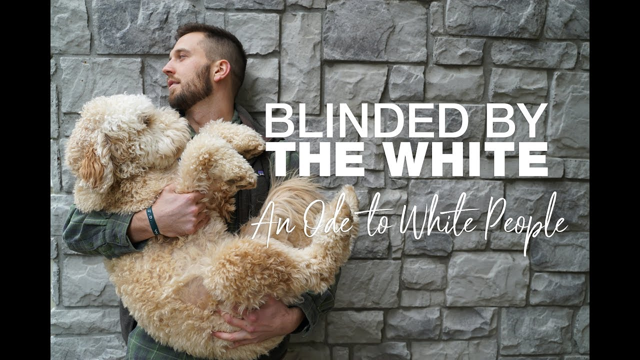 blinded-by-the-white