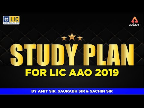 STUDY PLAN FOR LIC AAO 2019 By Amit Sir, Saurabh Sir & Sachin Sir