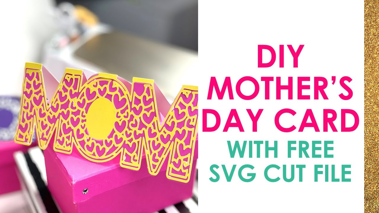 Free It can be used in many different software programs including silhouette studio, cricut design space. Mother S Day Card Cricut Project Diy Free Svg Ipad Desktop Tutorial Youtube SVG, PNG, EPS, DXF File