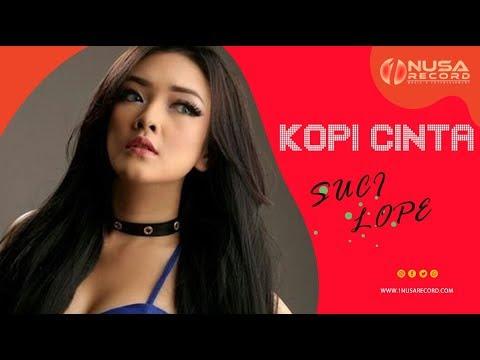 Suci Lope - Kopi Cinta[Official video] #music