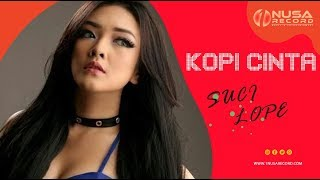 Suci Lope Kopi Cinta (official Music Video)