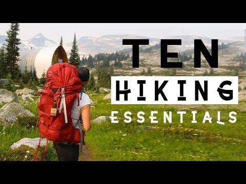 The 10 Essentials Never Hike Without These! (Plus Hiking Tips)