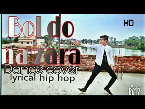 Bol do na zara | Azhar |  Dance by Sunny Gupta