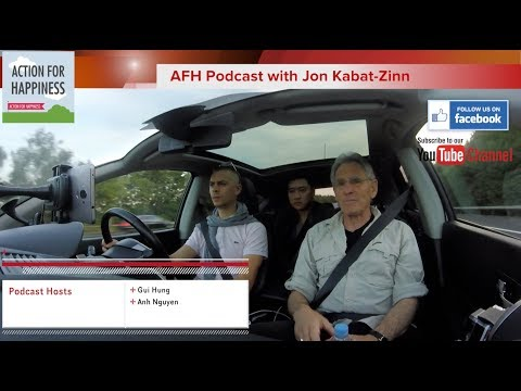 AFH carpool podcast with Jon Kabat-Zinn - London 2017