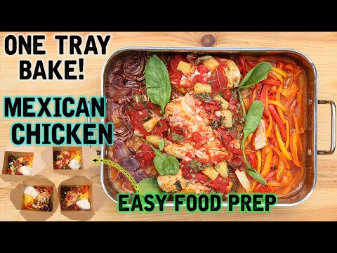 Healthy One Tray Bake Easy Mexican Chicken Food Prep