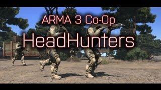 ▲ARMA 3 Coop Gameplay | Head Hunters | Steam Workshop