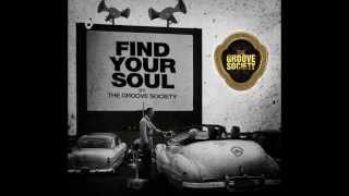Find Your Soul By The Groove Society Episode 001