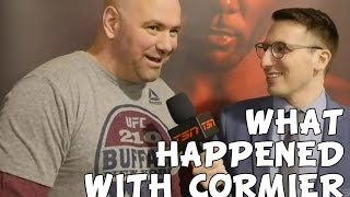 What Happened with Cormier's Weigh-In? - 1-on-1 with Dana White