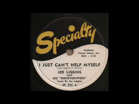 I JUST CAN'T HELP MYSELF / JOE LIGGINS AND HIS