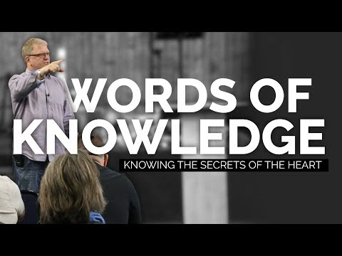 Words of Knowledge - Knowing the Secrets of the Heart Prophetic