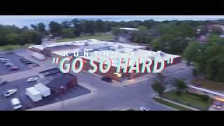 """GO SO HARD"" - KUNTRY x KT  - Shot By AIRBORNFILMZ"