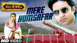 Gambar cover Latest bollywood video song - Mere Humsafar - Mithoon & Tulsi Kumar   All Is Well - HD 1080p